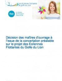 Décision des maîtres d'ouvrage à l'issue de la concertation préalable sur le projet des Eoliennes Flottantes du Golfe du Lion.pdf thumbnail